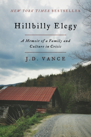 """Hillbilly Elegy"" – Nothing Could  Be More Timely"
