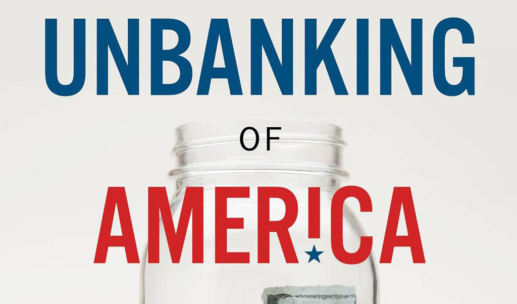 Is the Unbanking of America happening?
